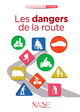 Les dangers de la route De Dominique De Margerie - NANE EDITIONS