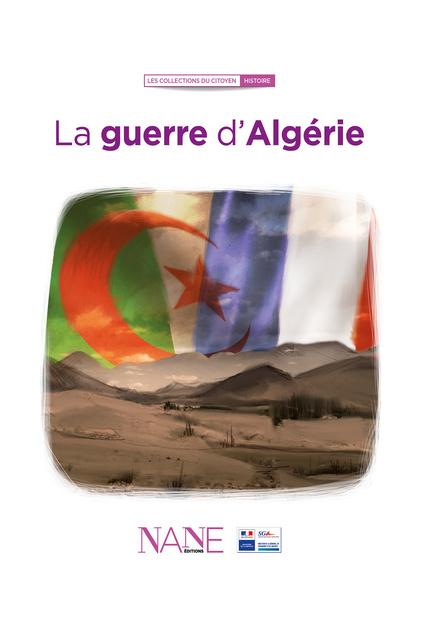 La guerre d'Algérie - Maurice Benassayag - NANE EDITIONS