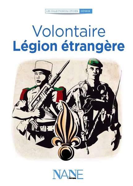 Volontaire, Légion étrangère - Anne-Marie Balenbois - NANE EDITIONS
