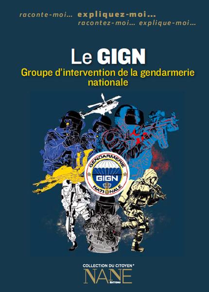 Le GIGN - Marie-Gabrielle Slama, Quentin De Pimodan - NANE EDITIONS