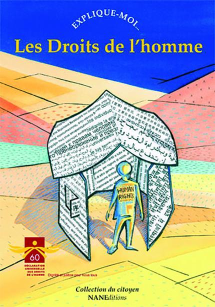 Les Droits de l'homme - Dominique De Margerie,  Ouvrage collectif - NANE EDITIONS