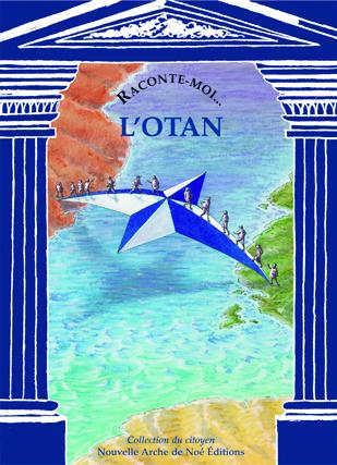 Raconte-moi l'Otan - Anne-Marie Balenbois - NANE EDITIONS