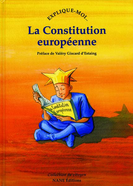 Explique-moi la Constitution européenne - Etienne de PONCINS - NANE EDITIONS