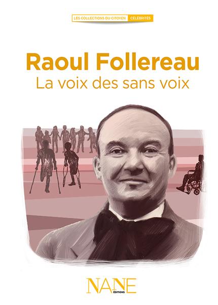 Raoul Follereau  -  - NANE EDITIONS