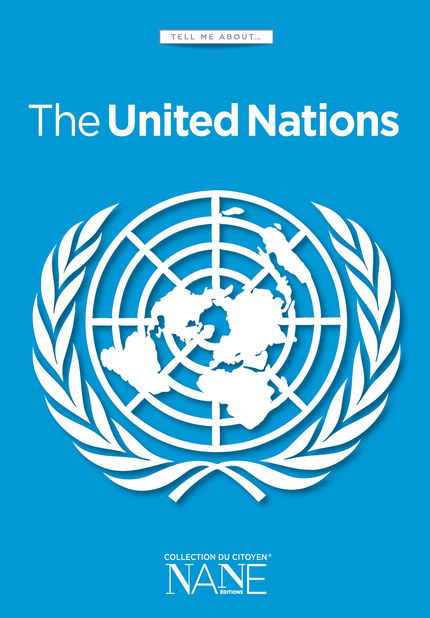 Tell me about ... The United Nations - Jean jacques Chevron - NANE EDITIONS