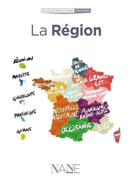 La Région - Etienne de La Rochère - NANE EDITIONS