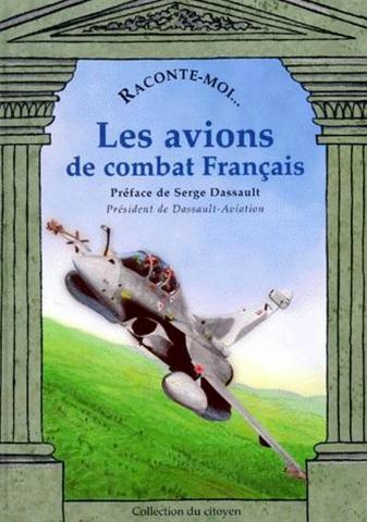 Raconte-moi Les Avions de combats français -  - NANE EDITIONS