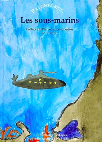 Explique-moi Les Sous-Marins -  - NANE EDITIONS